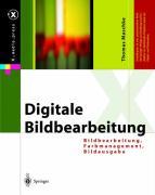 Digi-Foto-Powerpack: Digitale Bildbearbeitung: Bildbearbeitung, Farbmanagement, Bildausgabe (X.media.press)