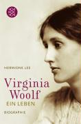 Virginia Woolf: Ein Leben (Fischer Sachbücher)