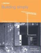 In Detail: Building Simply (In Detail (englisch))