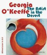 Georgia O'Keeffe: The Artist in the Desert (Abenteuer Kunst /Adventures in Art)