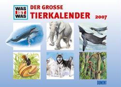 Was ist Was - Der große Tierkalender 2007
