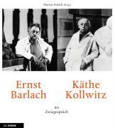 Ernst Barlach und Käthe Kollwitz im Zwiegespräch