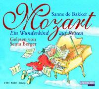 Mozart. Ein Wunderkind auf Reisen