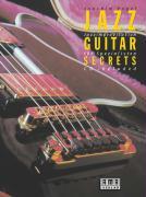 Jazz Guitar Secrets: Jazzimprovisation für Spezialisten