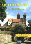 Quedlinburg: Ein Führer durch die Weltkulturerbe-Stadt (Touristen-Reihe)