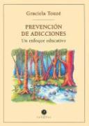 Prevención de adicciones. Un enfoque educativo