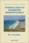Introduction to Nearshore Hydrodynamics - Svendsen, Ib A.