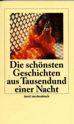Die schönsten Geschichten aus Tausendundeiner Nacht - Littmann, Enno