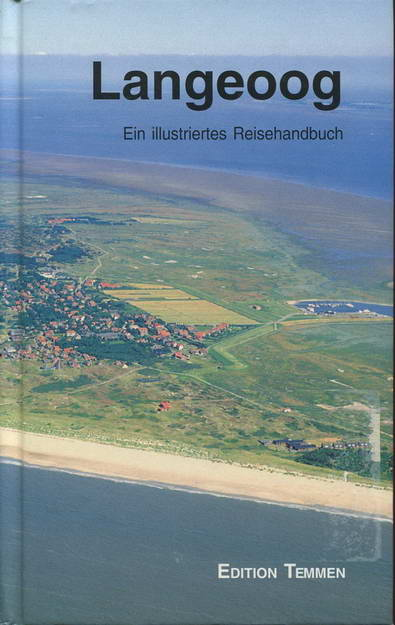 Langeoog. Ein illustriertes Reisehandbuch - Schröter, Jan