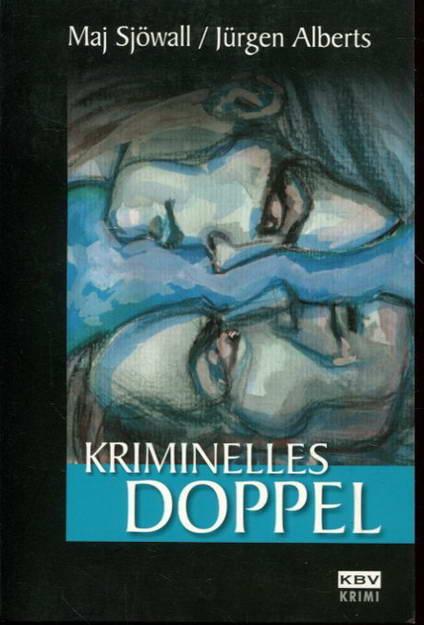 Kriminelles Doppel - Sjöwall, Maj / Alberts, Jürgen