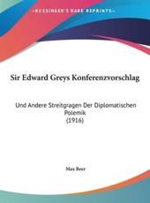 Sir Edward Greys Konferenzvorschlag - Max Beer