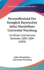 Personalbestand Der Koniglich Bayerischen Julius Maximilians Universitat Wurzburg - Maximilians Universitat Wurzburg Julius Maximilians Universitat Wurzburg
