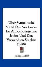 Uber Syntaktische Mittel Des Ausdrucks - Henry Seedorf