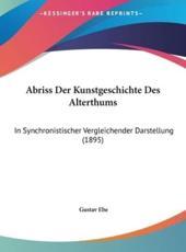 Abriss Der Kunstgeschichte Des Alterthums - Gustav Ebe