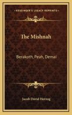 The Mishnah - Jacob David Herzog