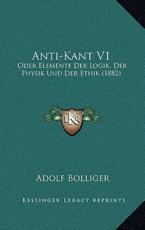 Anti-Kant V1 - Adolf Bolliger