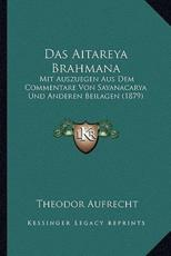Das Aitareya Brahmana - Theodor Aufrecht