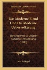 Das Moderne Elend Und Die Moderne Uebervolkerung - Max Schippel