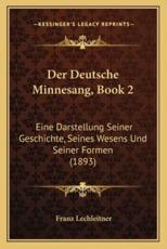 Der Deutsche Minnesang, Book 2 - Franz Lechleitner
