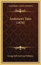 Andersen's Tales (1876) - George Bell and Sons Publisher