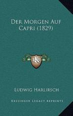 Der Morgen Auf Capri (1829) - Ludwig Harlirsch