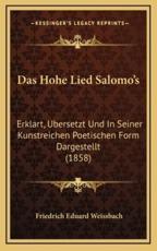 Das Hohe Lied Salomo's - Friedrich Eduard Weissbach