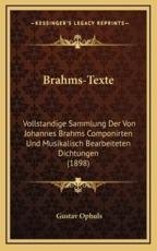 Brahms-Texte - Gustav Ophuls