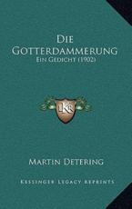 Die Gotterdammerung - Martin Detering