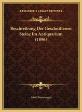 Beschreibung Der Geschnittenen Steine Im Antiquarium (1896) - Adolf Furtwangler