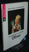 Das grosse Buch vom kleinen Oliver