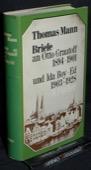 Briefe an Otto Grautoff 1894 - 1901 und Ida Boy-Ed 1903 - 1928. Frankfurt: S. Fischer, 1975. 302 Seiten mit Register. Leinen mit Schutzumschlag. - Mann, Thomas