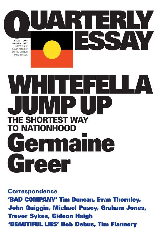 Quarterly Essay 11 Whitefella Jump Up