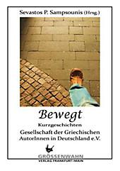Bewegt: Kurzgeschichten (German Edition)
