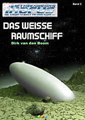 Das weiße Raumschiff - Rettungskreuzer Ikarus Band 2