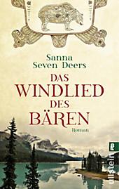Das Windlied des Bären: Roman Sanna Seven Deers Author