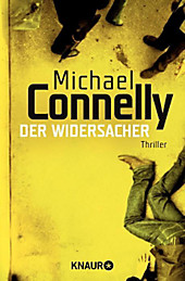 Der Widersacher: Thriller (Die Harry-Bosch-Serie, Band 15)