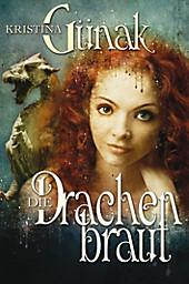 Die Drachenbraut Kristina Günak Author