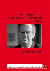Friedenspreis des Deutschen Buchhandels. Ansprachen aus Anlass der Verleihung / Wolf Lepenies