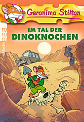 Im Tal der Dinoknochen (Geronimo Stilton, Band 24)