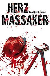 Herzmassaker (German Edition)