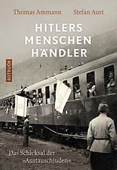 """Hitlers Menschenhändler: Das Schicksal der """"Austauschjuden"""" (Rotbuch)"""