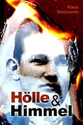 Hölle und Himmel Klaus Steinvorth Author