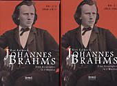 Johannes Brahms. Eine Biographie in vier Bänden. Band 2: Zwei Halbbände in einem Band