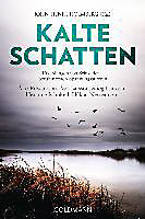 Kalte Schatten: Erzählungen von Schwedens berühmtesten Spannungsautoren - Åke Edwardson, Åsa Larsson, Stieg Larsson, Henning Mankell, Håkan Nesser u.v.a.