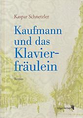 Schnetzler, K: Kaufmann und das Klavierfräulein