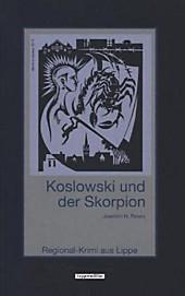 Koslowski und der Skorpion: Regional-Krimi aus Lippe