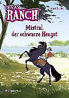 Lenas Ranch, Band 01: Mistral, der schwarze Hengst