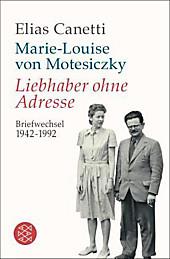 Liebhaber ohne Adresse: Briefwechsel 1942 - 1992