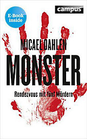 Monster: Rendezvous mit fünf Mördern, plus E-Book inside (ePub, mobi oder pdf)