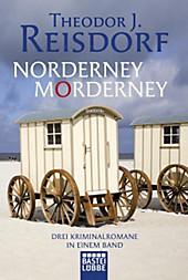 Norderney, Morderney: 3 Norderney-Krimis in einem Band